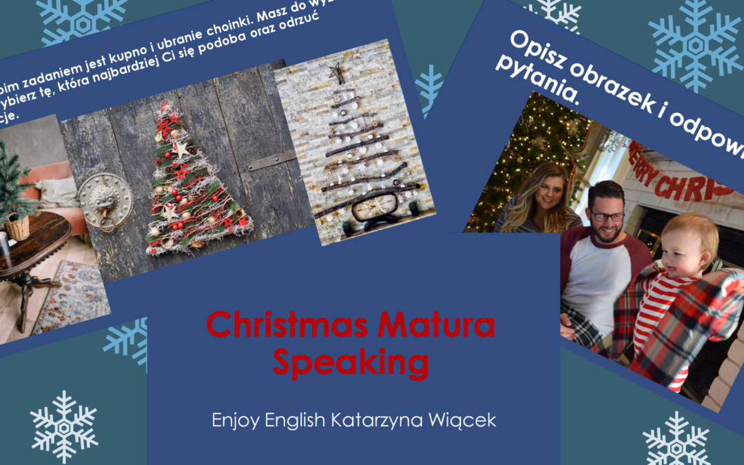Christmas Matura Speaking