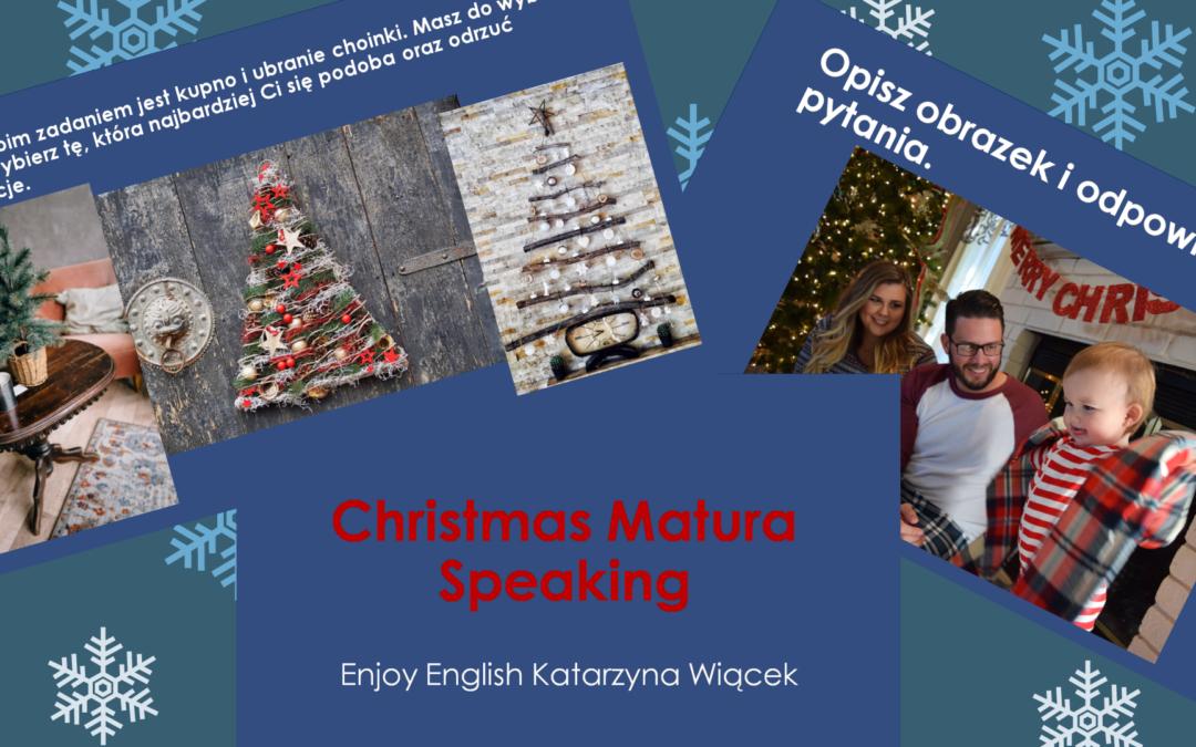 Christmas Matura Speaking