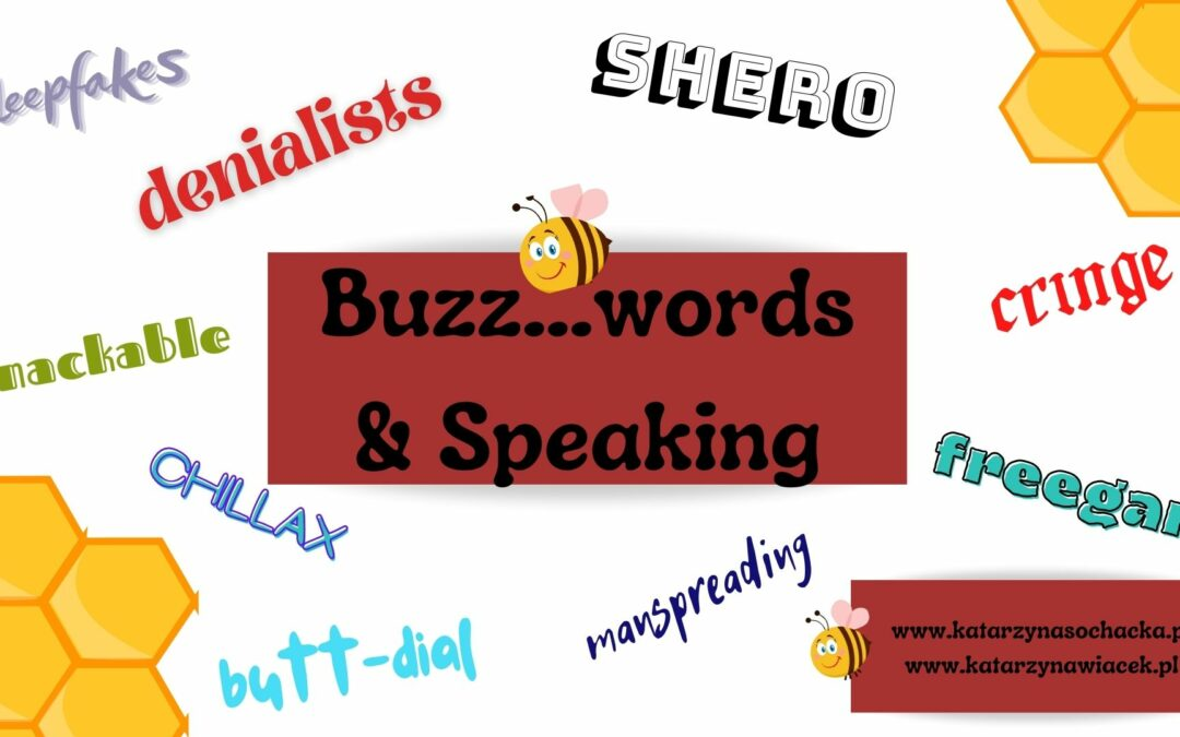 Buzz… Words & Speaking