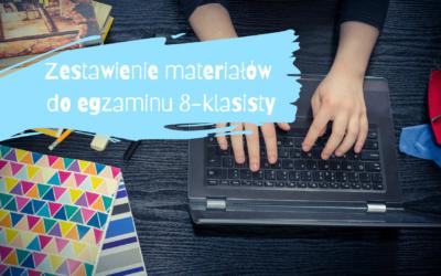 Blogerskie materiały do egzaminu 8-klasisty